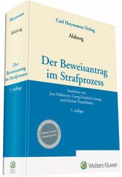 Der Beweisantrag im Strafprozess - Dallmeyer, Jens; Güntge, Georg-Friedrich; Tsambikakis, Michael