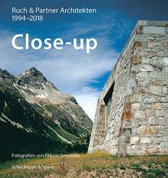 Close-up - Ruch & Partner Architekten 1994-2018 - Ruch & Partner Architekten