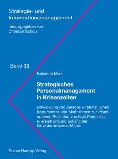 Strategisches Personalmanagement in Krisenzeiten - Merk, Fabienne