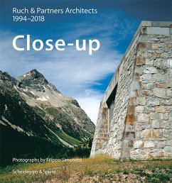 Close-up-Ruch & Partner Architects 1996-2018