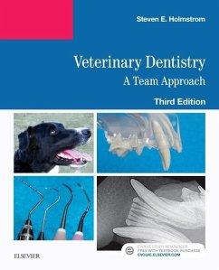 Veterinary Dentistry: A Team Approach - Holmstrom, Steven E.