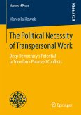 The Political Necessity of Transpersonal Work (eBook, PDF)