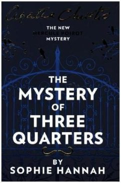 The Mystery of Three Quarters - Hannah, Sophie