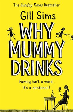 Why Mummy Drinks - Sims, Gill