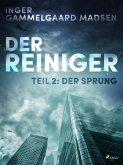 Der Reiniger: Der Sprung - Teil 2 (eBook, ePUB)