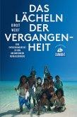 DuMont Reiseabenteuer Das Lächeln der Vergangenheit (eBook, ePUB)