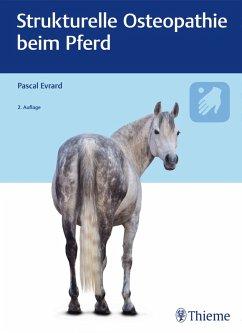 Strukturelle Osteopathie beim Pferd (eBook, PDF) - Evrard, Pascal