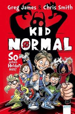So sehen Helden aus! / Kid Normal Bd.1