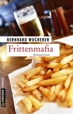 Frittenmafia / Frederic Le Maire Bd.1 (eBook, PDF) - Wucherer, Bernhard