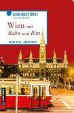 Wien mit Bahn und Bim (eBook, PDF)