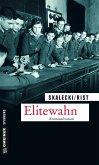 Elitewahn (eBook, ePUB)
