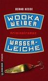 Wodka, Weiber, Wasserleiche (eBook, ePUB)