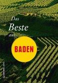 Das Beste aus Baden (eBook, ePUB)