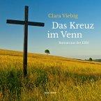Das Kreuz im Venn - Roman aus der Eifel (Ungekürzt) (MP3-Download)
