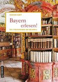 Bayern erlesen! (eBook, ePUB)