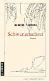 Schwanenschrei (eBook, ePUB)