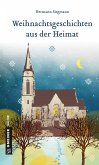 Weihnachtsgeschichten aus der Heimat (eBook, ePUB)
