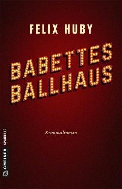 Babettes Ballhaus (eBook, ePUB)