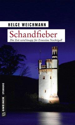 Schandfieber / Ernestine Nachtigall Bd.5 (eBook, PDF) - Weichmann, Helge