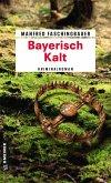 Bayerisch Kalt (eBook, PDF)