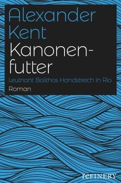 Kanonenfutter (eBook, ePUB) - Kent, Alexander