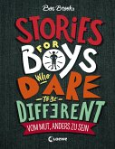 Stories for Boys who dare to be different - Vom Mut, anders zu sein (eBook, ePUB)