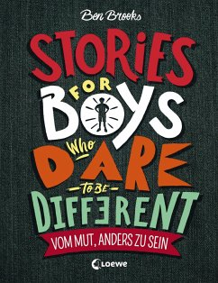Stories for Boys who dare to be different - Vom Mut, anders zu sein (eBook, ePUB) - Brooks, Ben