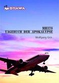 MH370 - Tagebuch der Apokalypse (eBook, ePUB)