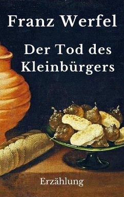 Der Tod des Kleinbürgers (eBook, ePUB) - Werfel, Franz