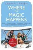 Where the Magic Happens (eBook, ePUB)