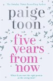 Five Years From Now (eBook, ePUB)