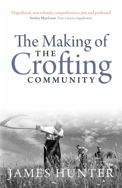 The Making of the Crofting Community (eBook, ePUB)