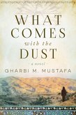 What Comes with the Dust (eBook, ePUB)