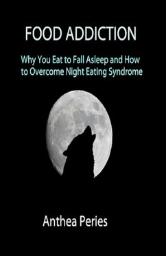 Food Addiction: Why You Eat to Fall Asleep and ...