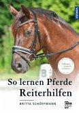 So lernen Pferde Reiterhilfen (eBook, PDF)
