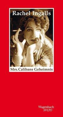 Mrs. Calibans Geheimnis - Ingalls, Rachel