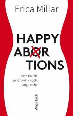 Happy Abortions - Millar, Erica