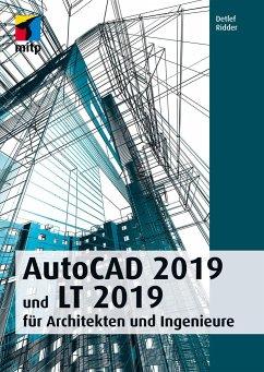 AutoCAD 2019 und LT 2019 für Architekten und In...