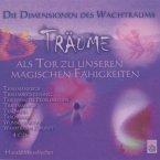 Träume als Tor zu unseren magischen Fähigkeiten, 4 Audio-CDs