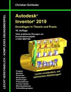 Autodesk Inventor 2019 - Grundlagen in Theorie ...