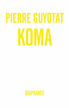 Koma - Guyotat, Pierre