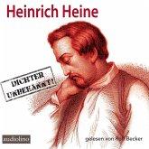 Heinrich Heine - Dichter unbekannt!, 2 Audio-CDs