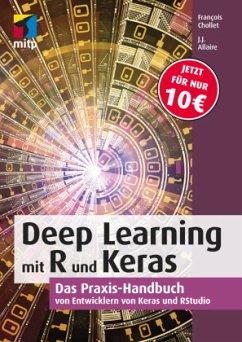 Deep Learning mit R und Keras - Chollet, François; Allaire, J. J.