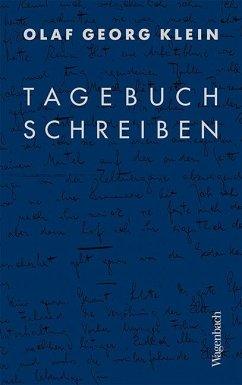 Tagebuchschreiben - Klein, Olaf G.