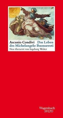 Das Leben des Michelangelo Buonarroti - Condivi, Ascania