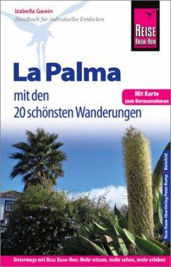 Reise Know-How Reiseführer La Palma mit 20 Wand...
