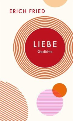 Liebe - Fried, Erich