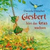 Giesbert hört das Gras wachsen, 1 Audio-CD