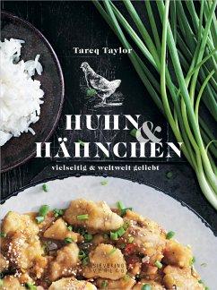 Huhn & Hähnchen - Taylor, Tareq
