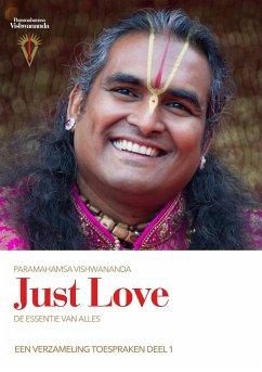 Just Love: De Essentie van Alles